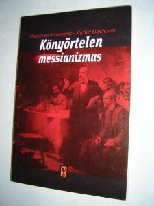 Könyörtelen Messianizmus _ Cover